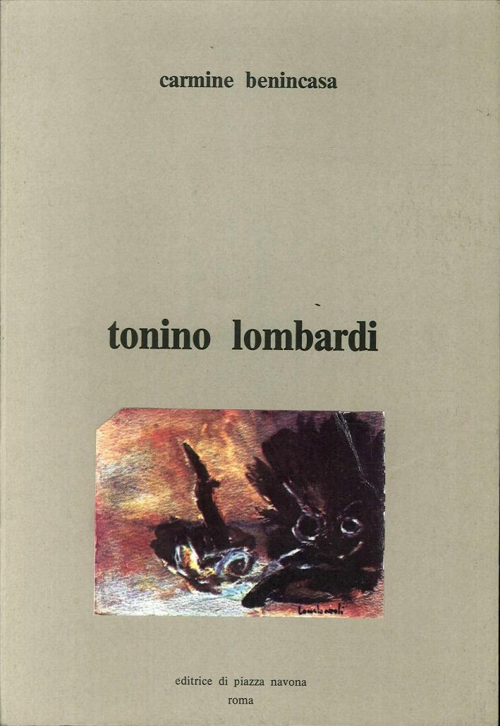 Tonino Lombardi. Raccolta delle Sue Opere.
