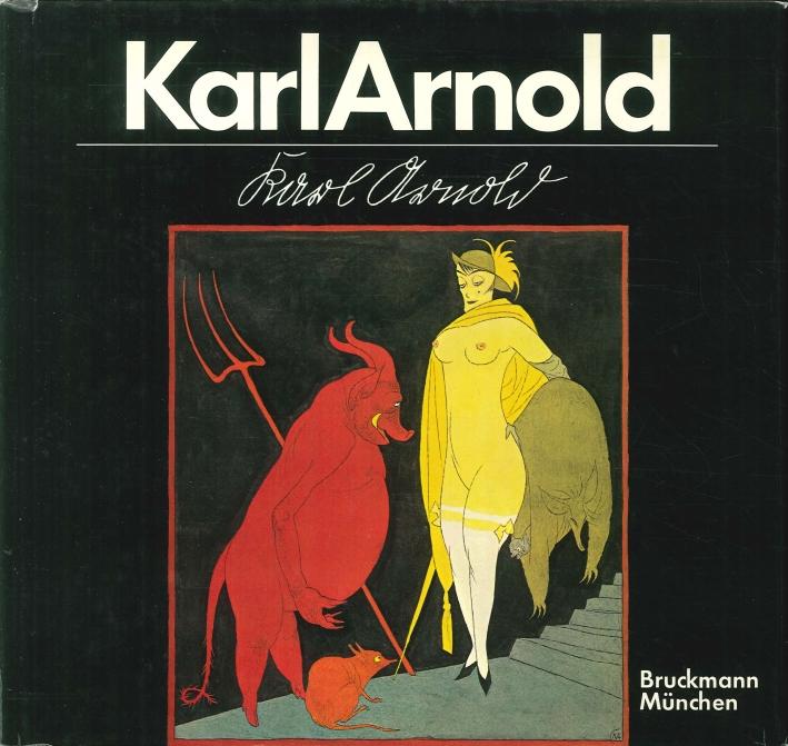 Karl Arnold. Leben und Werk.