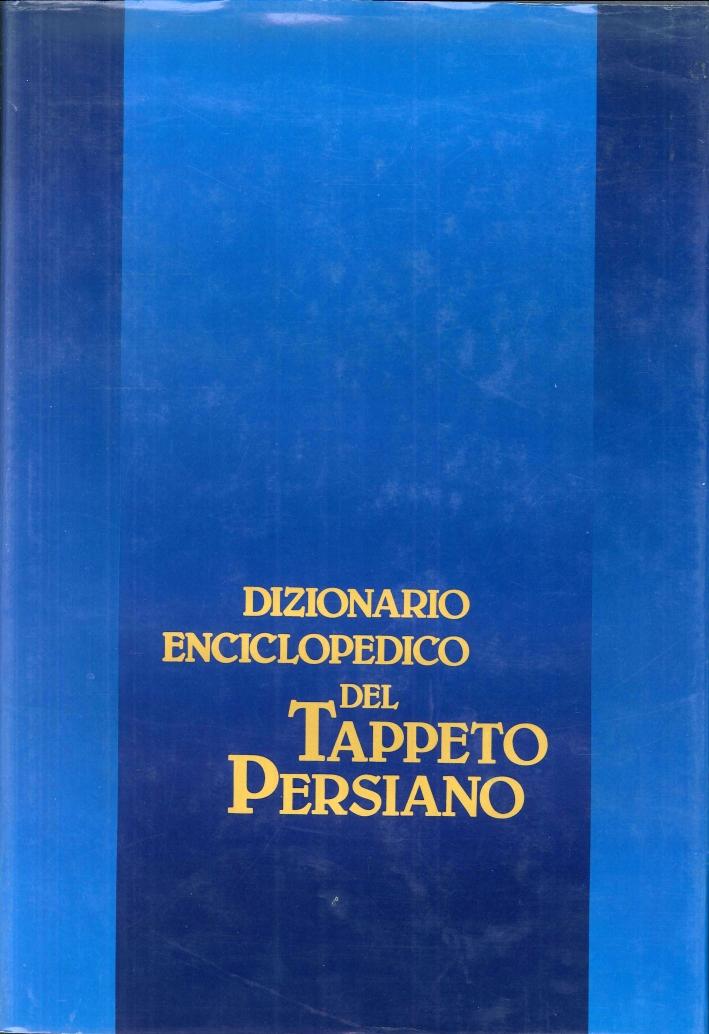 Dizionario Enciclopedico del Tappeto Persiano