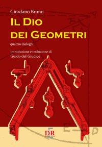 Il Dio dei Geometri. Quatro dialoghi.