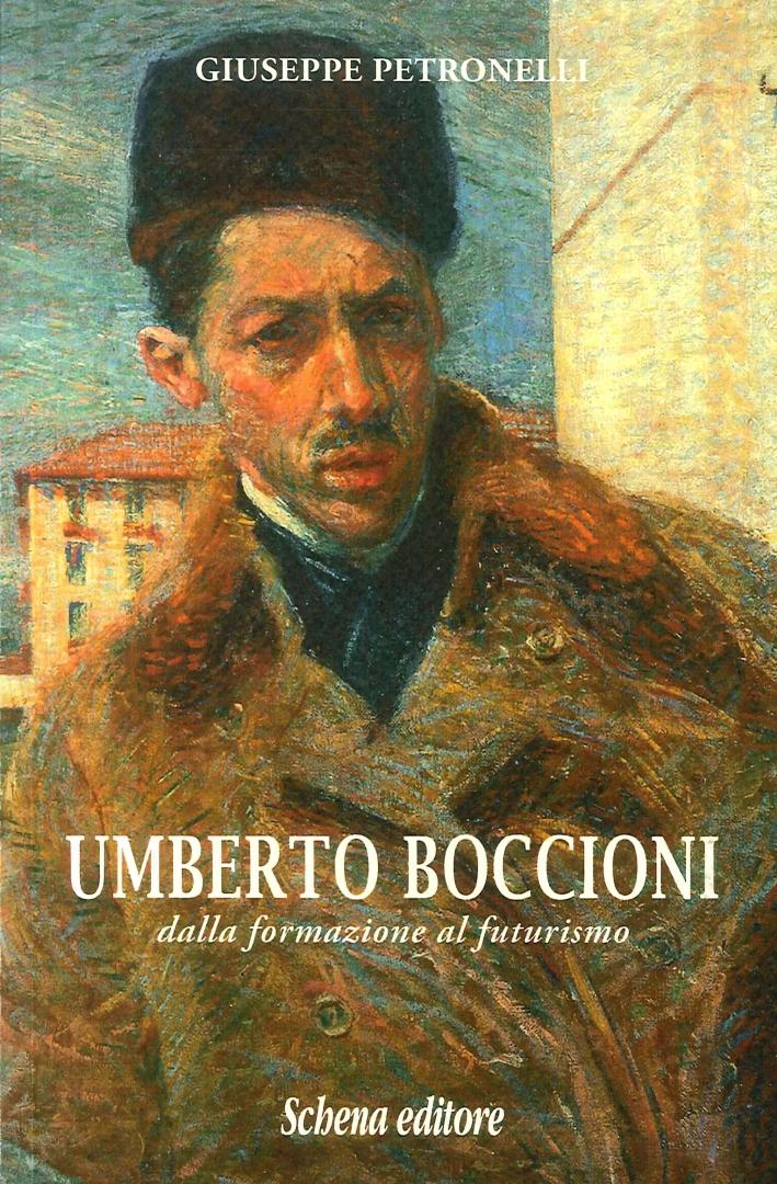 Umberto Boccioni. Dalla formazione al futurismo