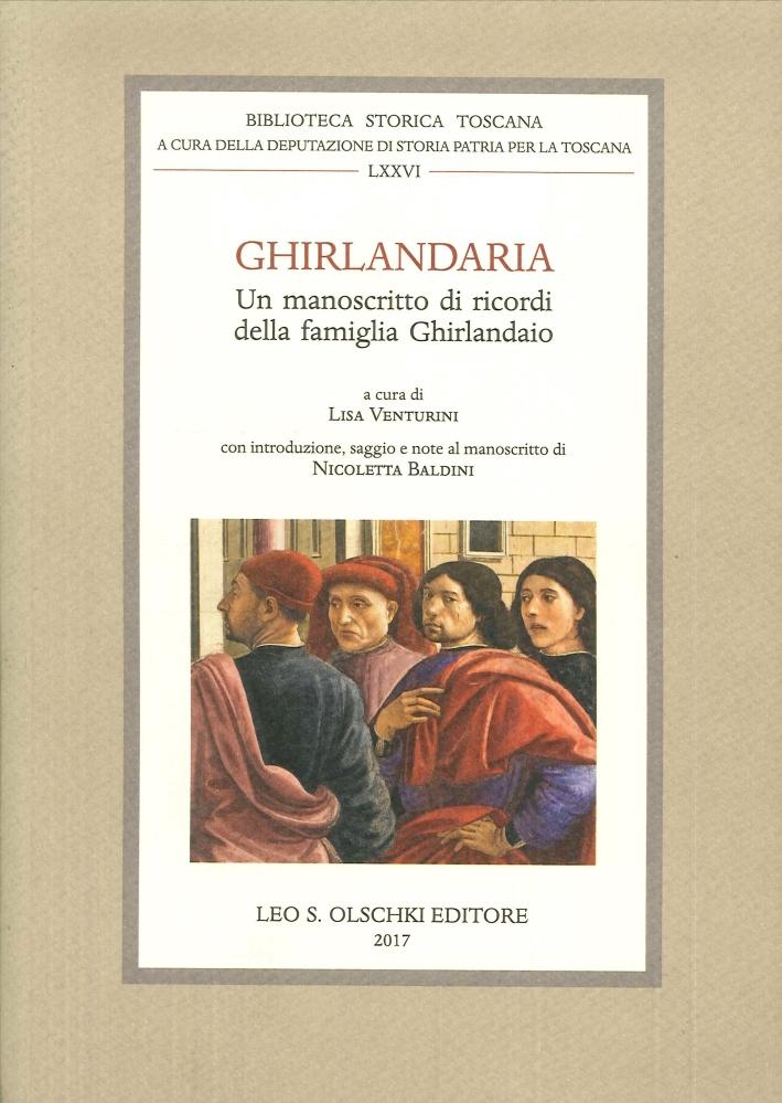 Ghirlandaria. Un Manostritto di Ricordi della Famiglia Ghirlandaio.