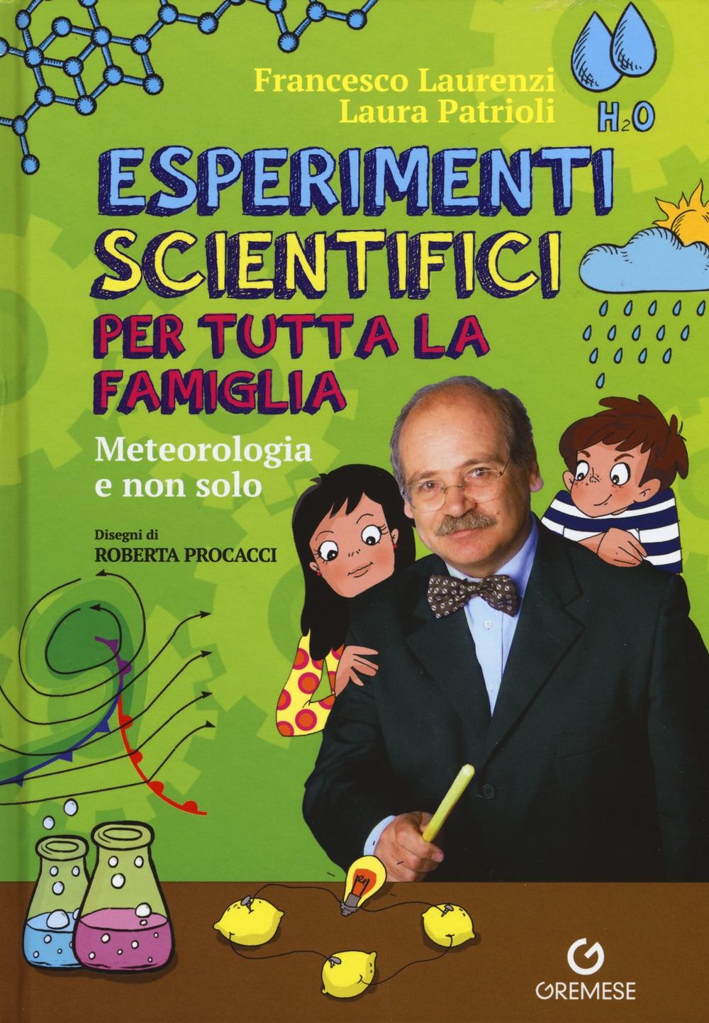 Esperimenti scientifici per tutta la famiglia