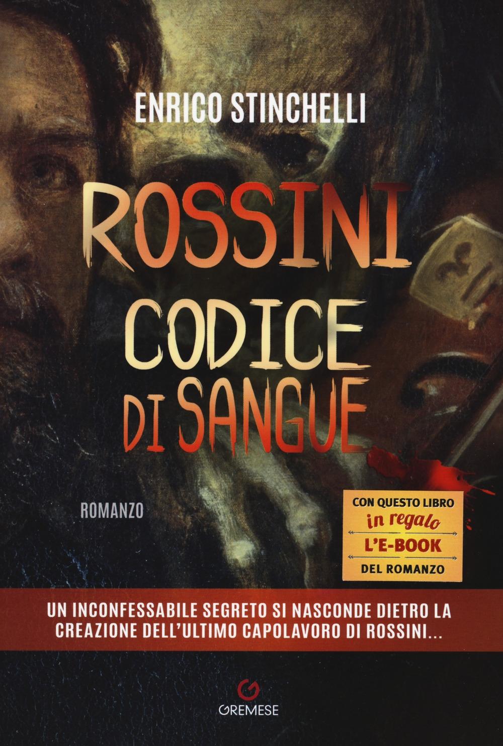 Rossini il codice di sangue