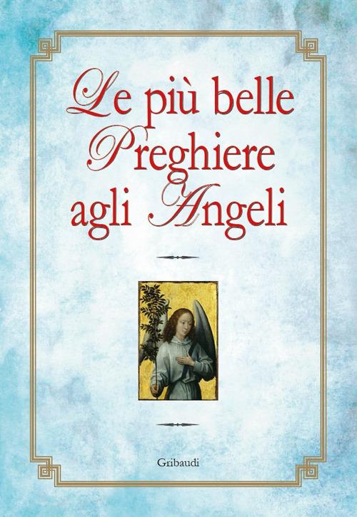 Le più belle preghiere agli angeli
