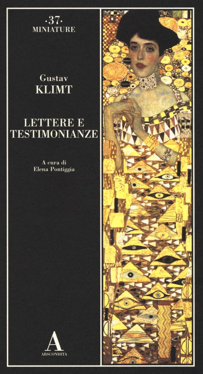 Gustav Klimt. Lettere e testimonianze.