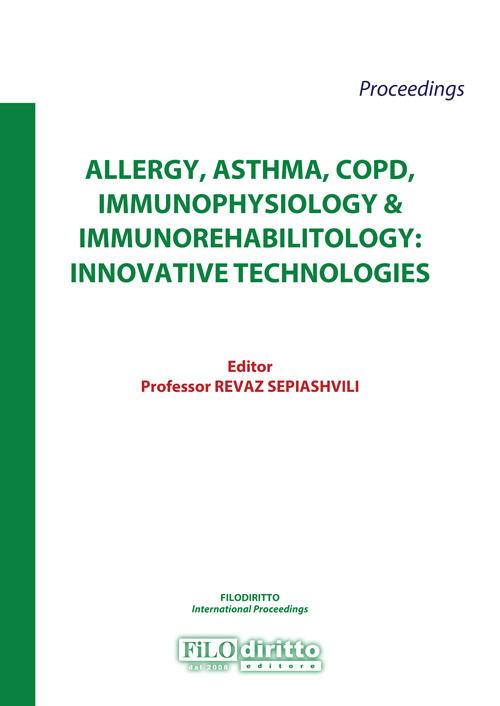 Allergy, asthma, copd, immunophysiology & immunorehabilitology: innovative technologies