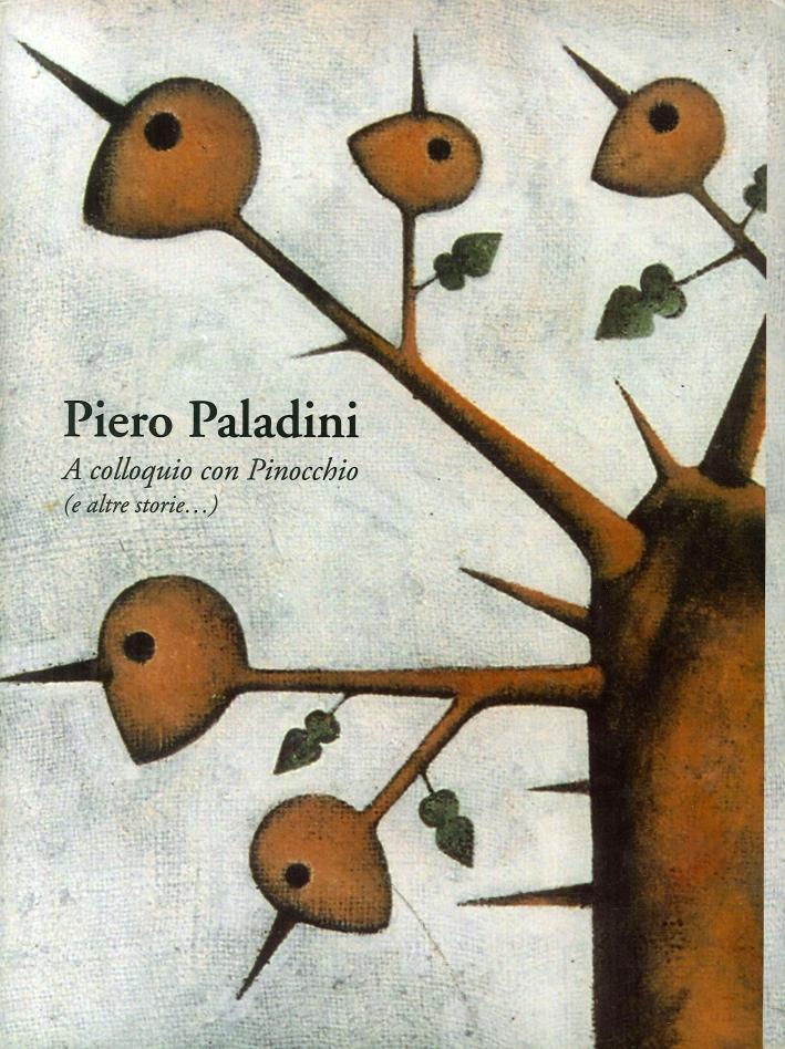 A Colloquio con Pinocchio (E Altre Storie...)