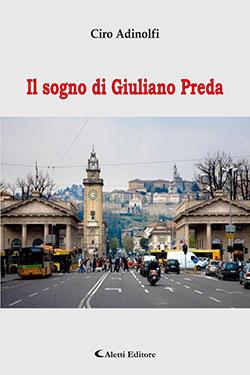 Il sogno di Giuliano Preda