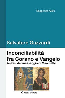 Inconciliabilità fra Corano e Vangelo