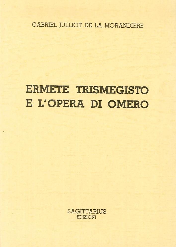 Ermete Trismegisto e l'Opera di Omero.