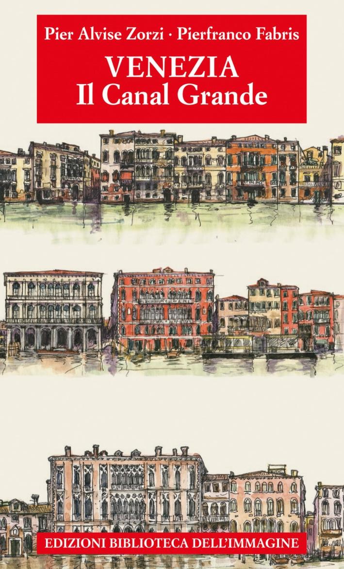 Venezia. Il Canal Grande