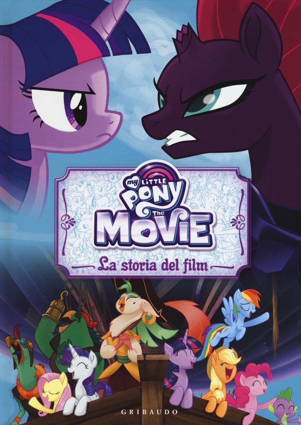 La storia del film. The movie. My Little Pony. Ediz. a colori