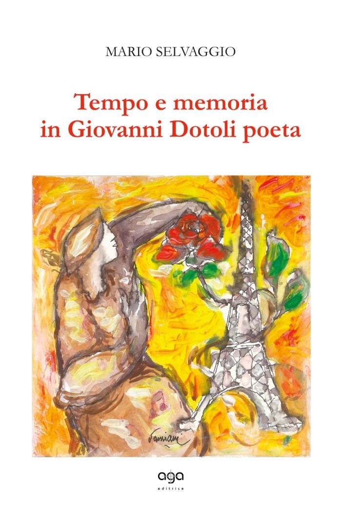 Tempo e memoria in Giovanni Dotoli poeta