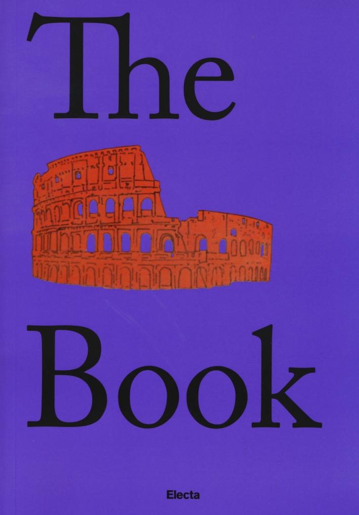 The Colosseum book. Catalogo della mostra (Roma, 8 marzo 2017-7 gennaio 2018). Ediz. inglese