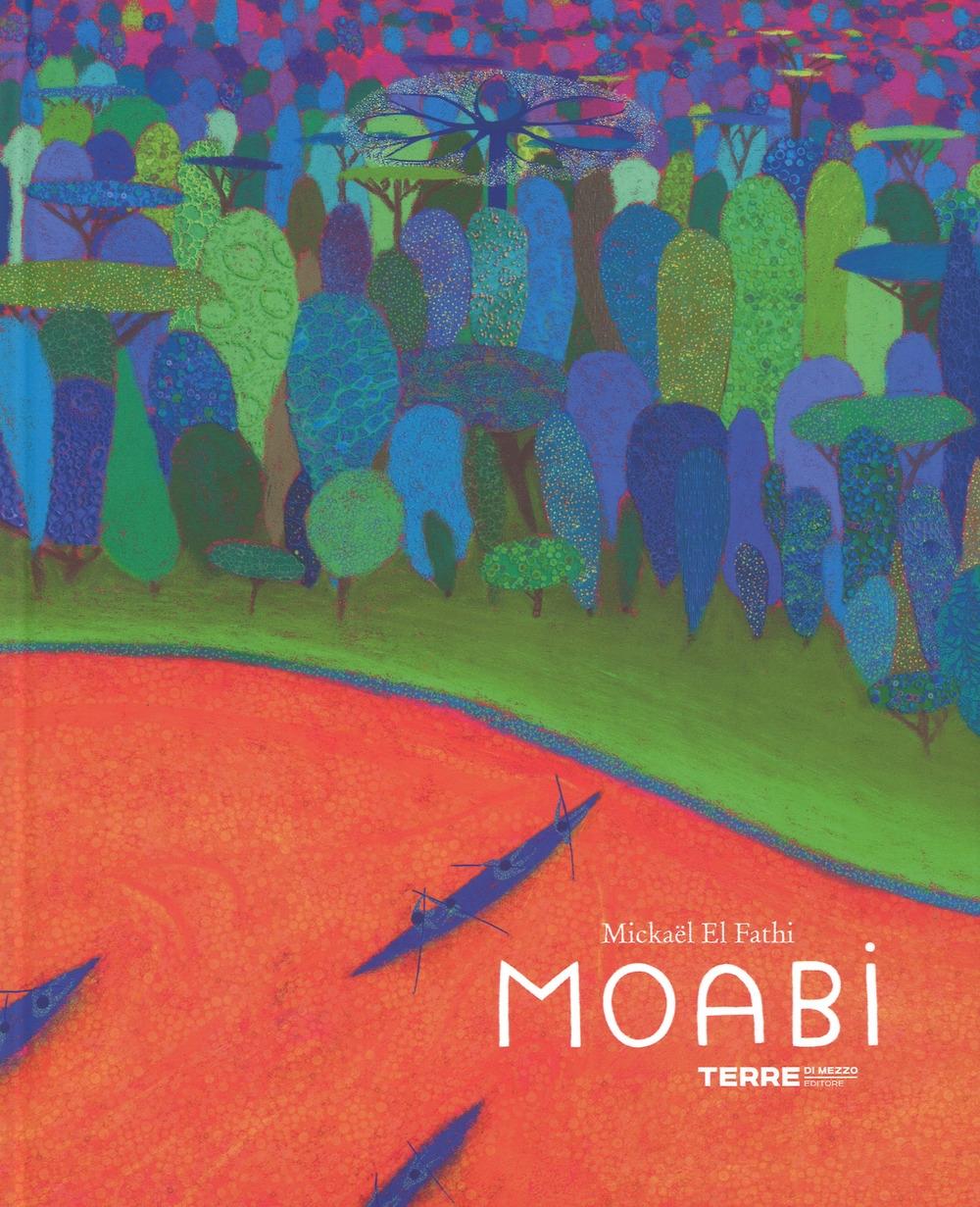 Moabi. Ediz. a colori
