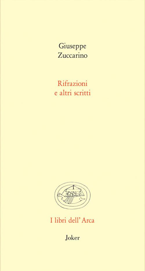 Rifrazioni e altri scritti