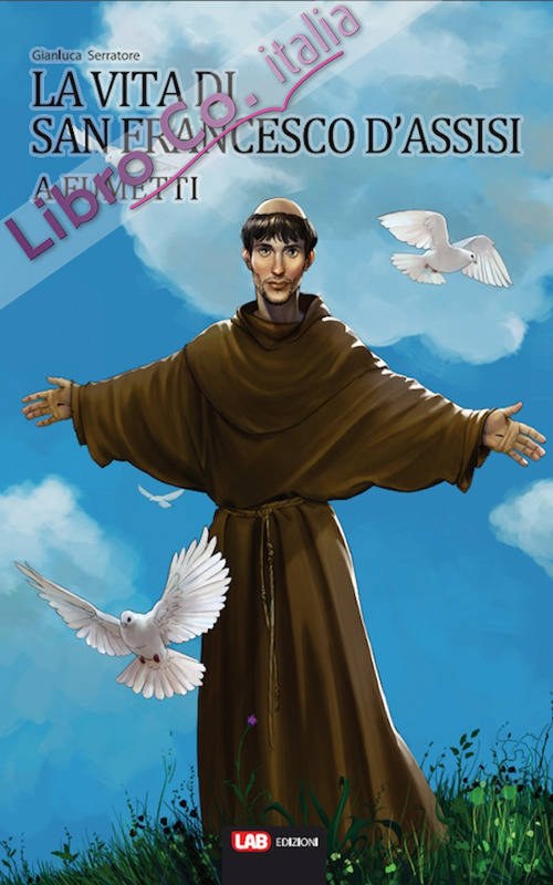 La vita di San Francesco d'Assisi a fumetti