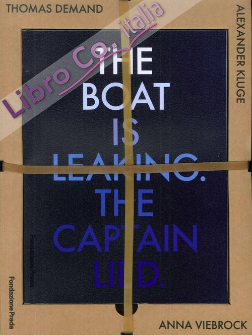 The Boat is Leaking. The Captain Lied.