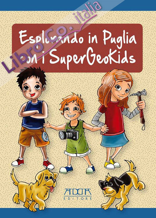 Esplorando in Puglia con i supergeokids