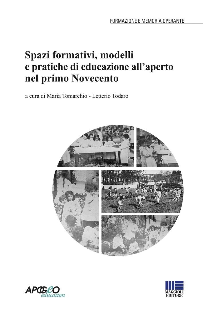 Spazi formativi, modelli e pratiche di educazione all'aperto nel primo Novecento