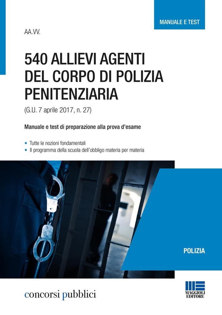 540 allievi agenti del corpo di polizia penitenziaria