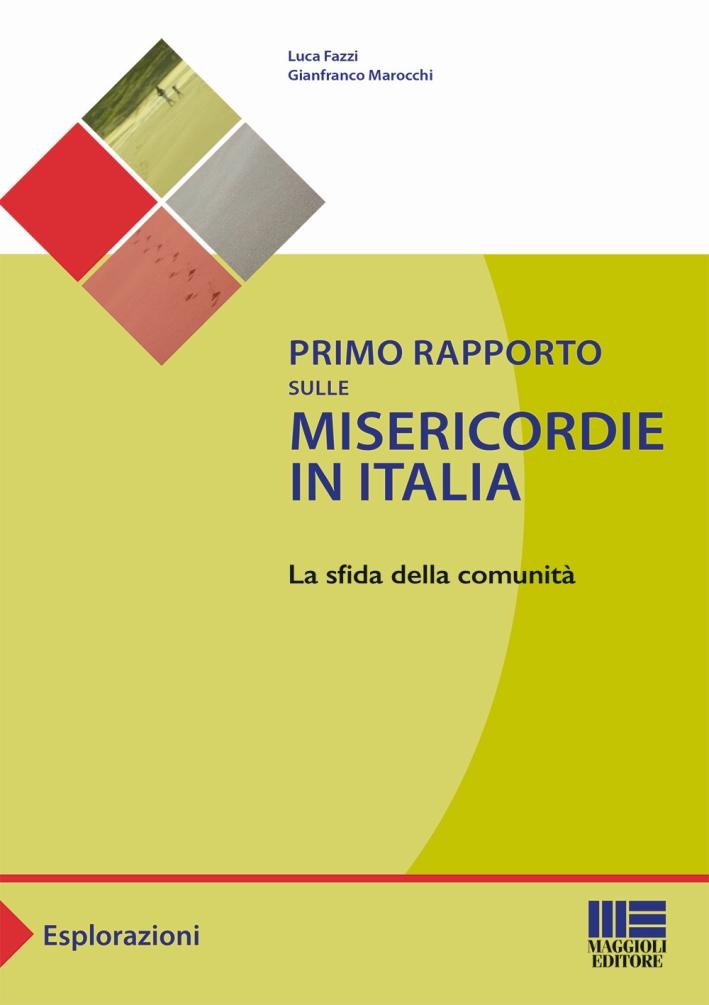 Primo rapporto dulle misericordie in Italia
