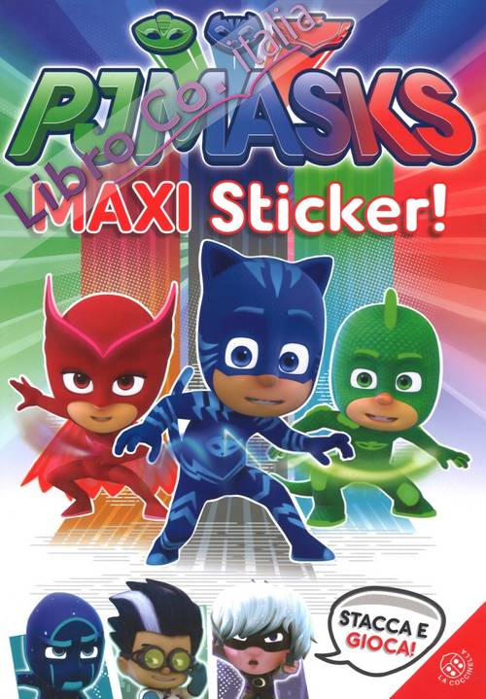 Superpigiamini. Maxi sticker. Pj Masks. Con adesivi
