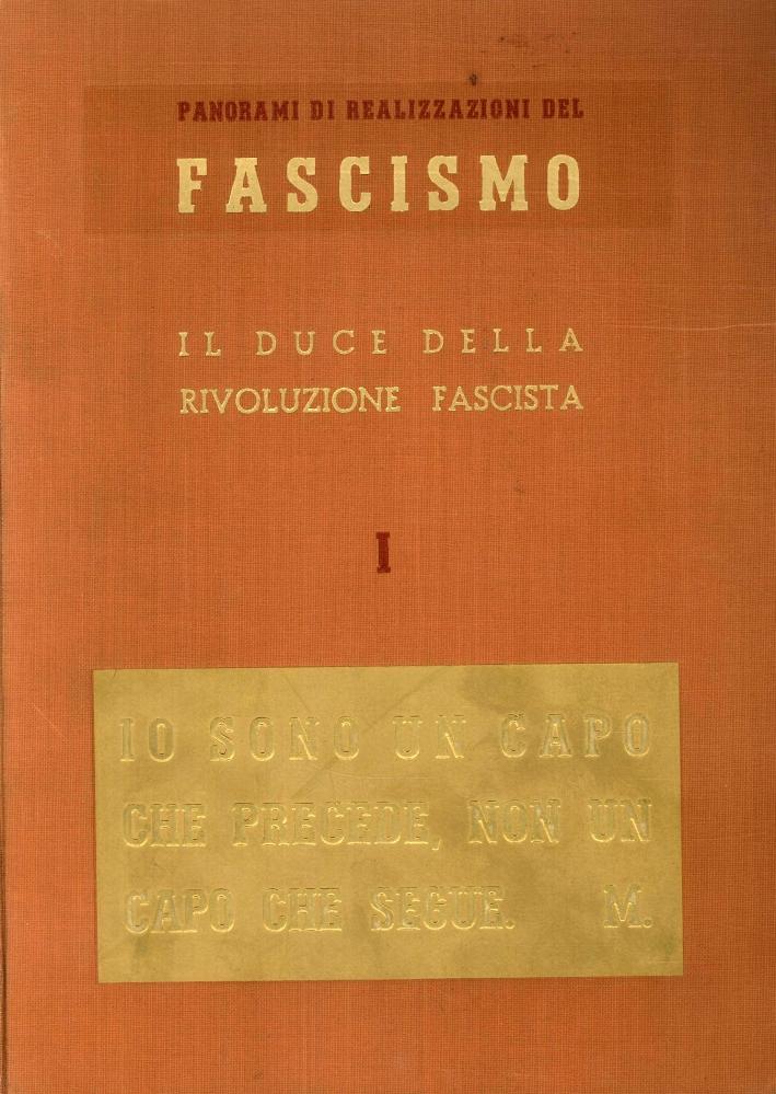 Panorami di RealizzazionI del Fascismo [Opera Completa].