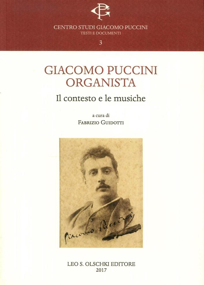 Giacomo Puccini organista. Il contesto e le musiche.