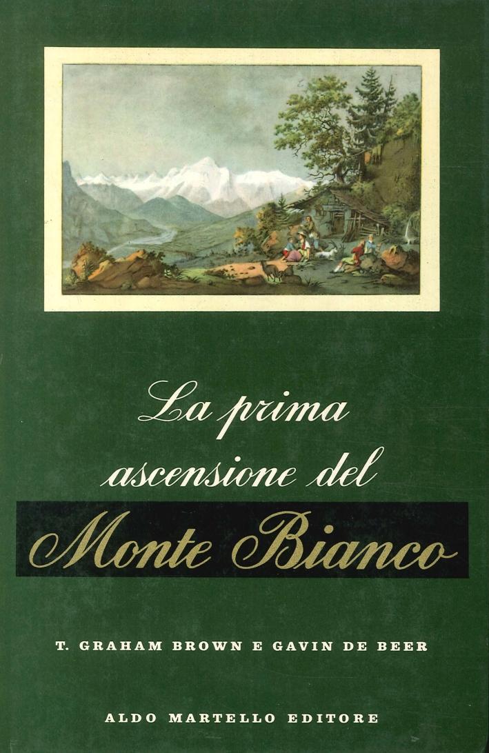 La Prima Ascensione del Monte Bianco