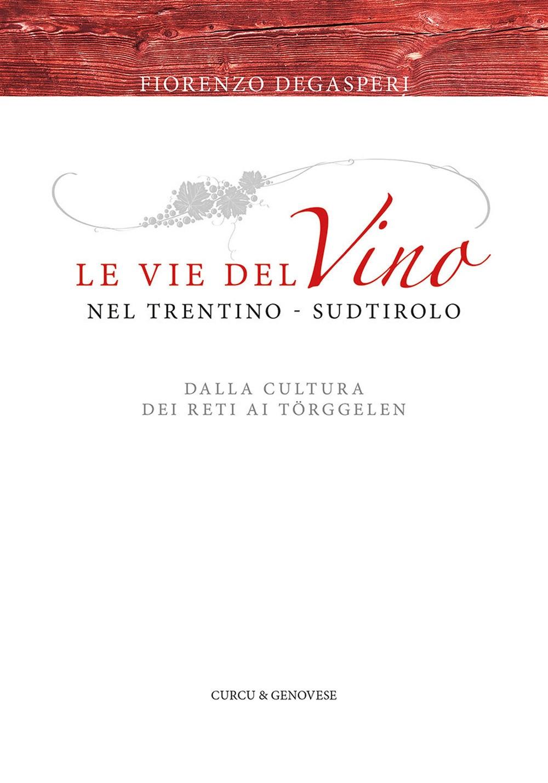 Vie del vino nel Trentino-sudtirolo