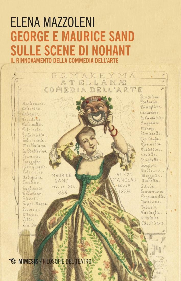 George e Maurice Sand sulle scene di Nohant