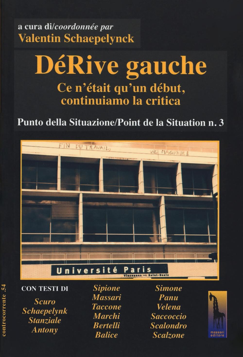 DéRive gauche. Vol. 3: Punto della situazione/Point de la situation