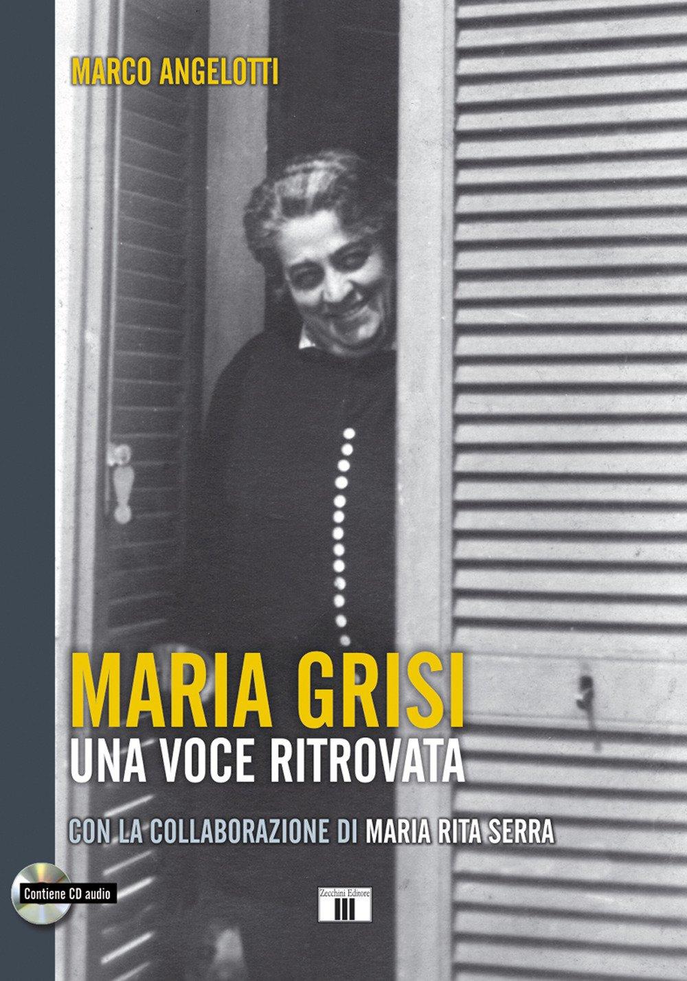Maria Grisi. Una voce ritrovata. Con CD-Audio