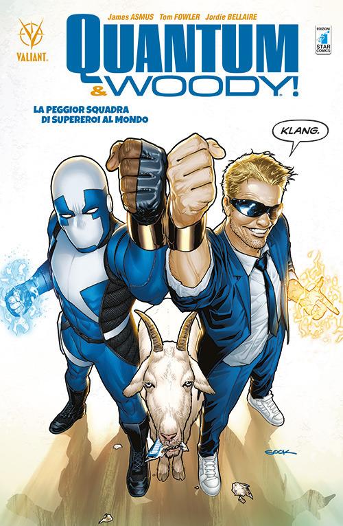 Quantum & Woody. Vol. 1: La peggior squadra di supereroi al mondo