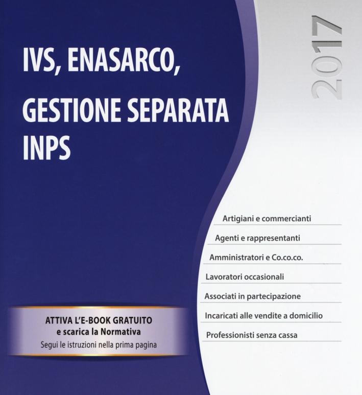 IVS, ENASARCO, gestione separata INPS