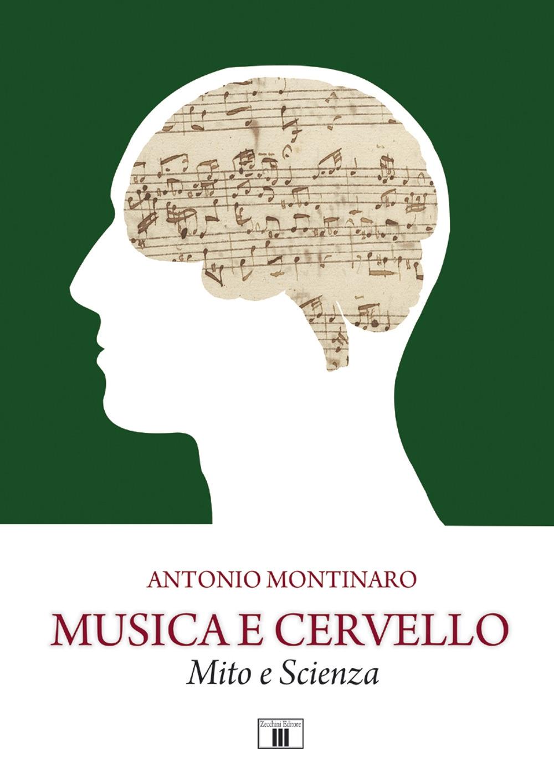 Musica e cervello. Mito e scienza
