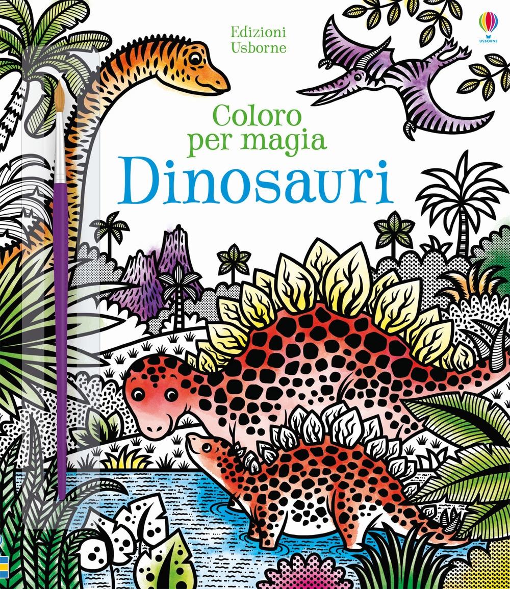 Dinosauri. Coloro per magia. Ediz. a colori