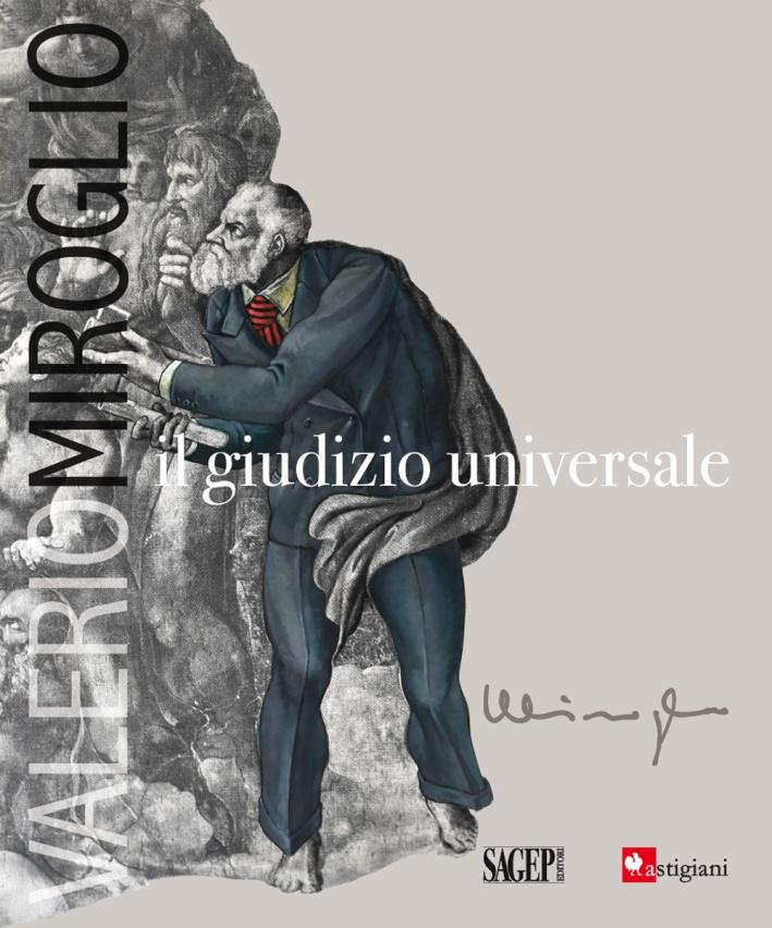Valerio Miroglio. Il giudizio universale
