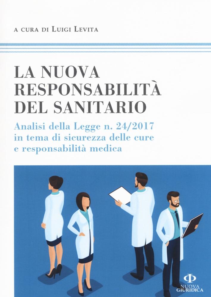 La nuova responsabilità del medico