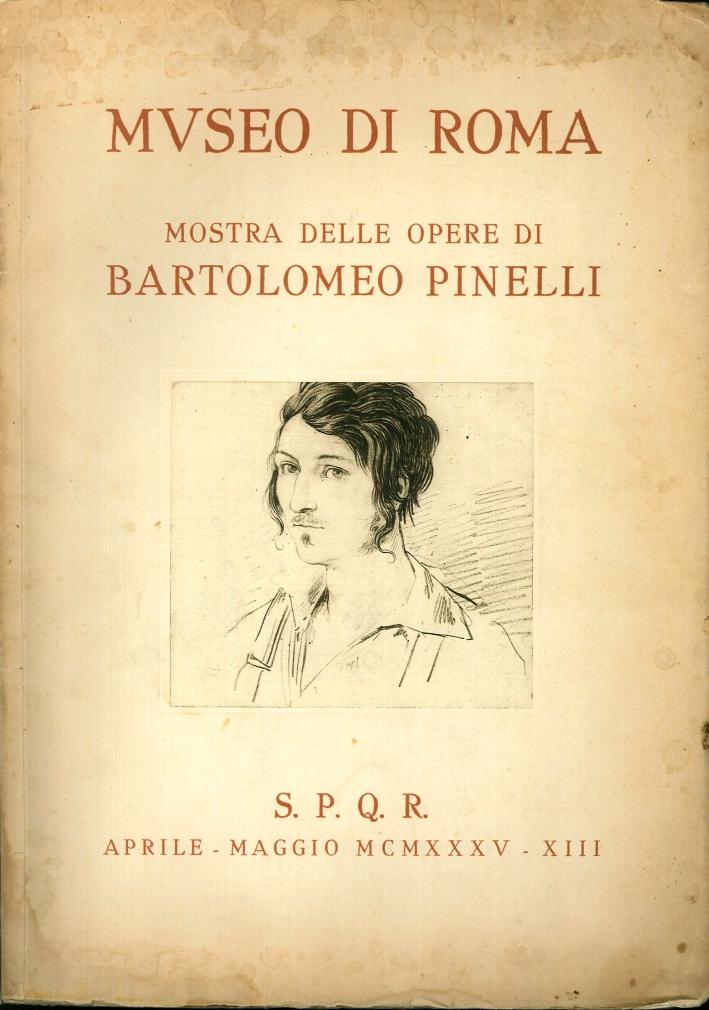 Mostra delle Opere di Bartolomeo Pinelli. Catalogo