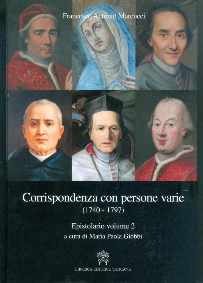 Epistolario. Corrispondenza con persone varie (1740-1797). Vol. 2