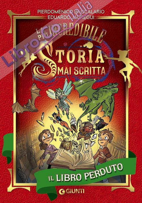 Il libro perduto. The most wonderful story even written