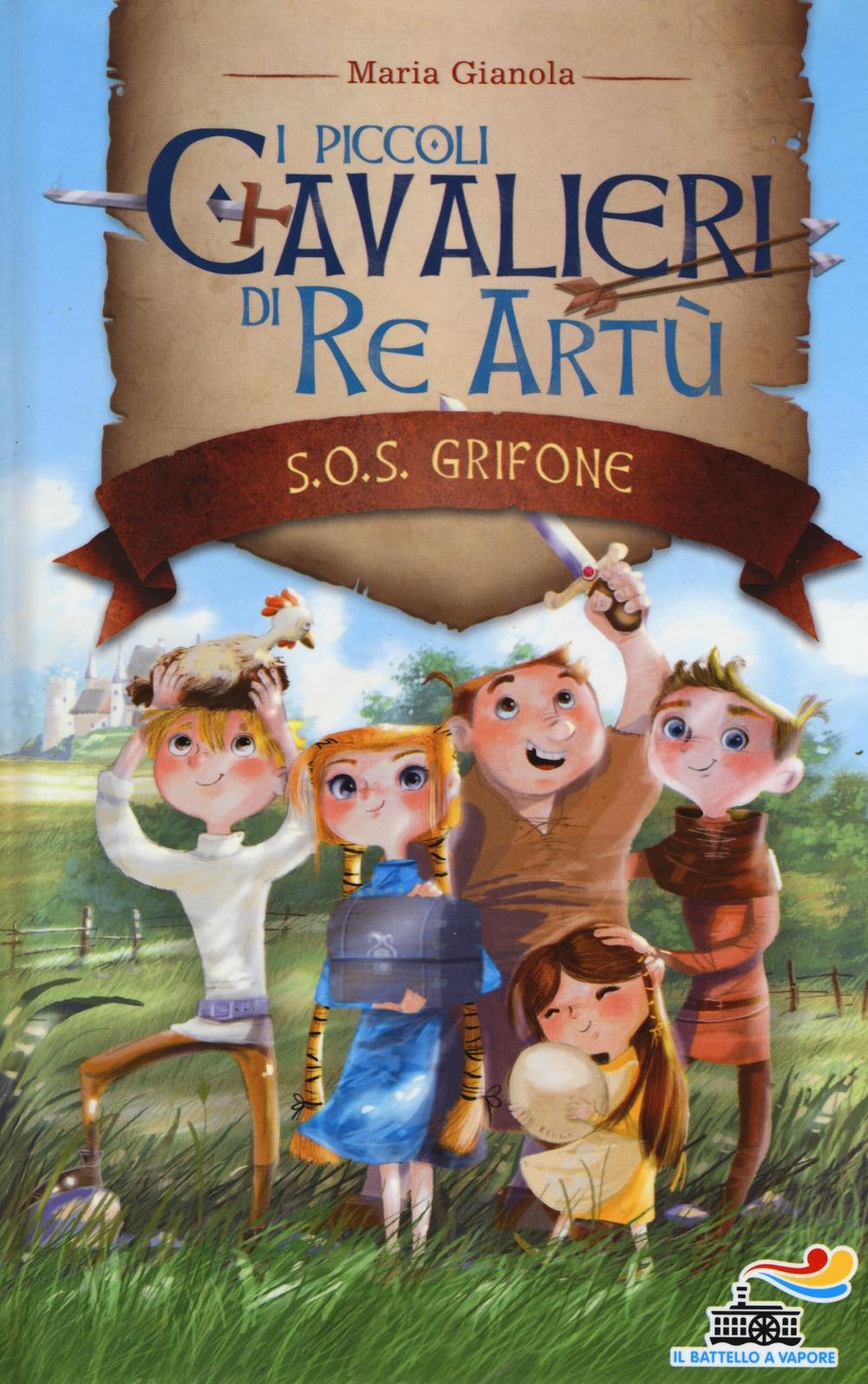 S.O.S. grifone. I piccoli cavalieri di re Artù. Vol. 1
