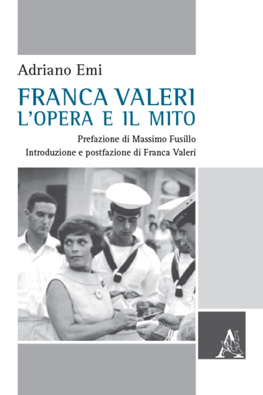 Franca Valeri, l'opera e il mito