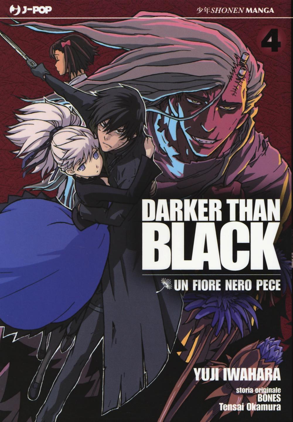 Darker than black. Un fiore nero pece. Vol. 4