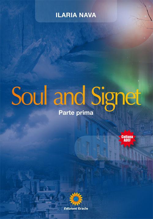 Soul and Signet. Parte prima