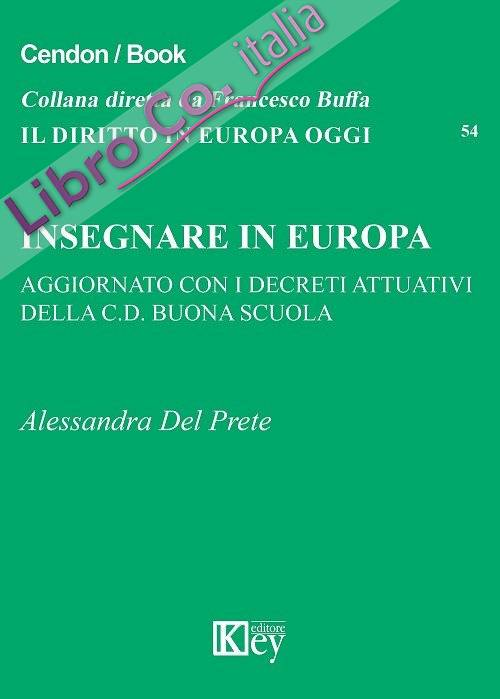 Insegnare in Europa (aggiornato con i decreti attuativi della C.D. buona scuola)
