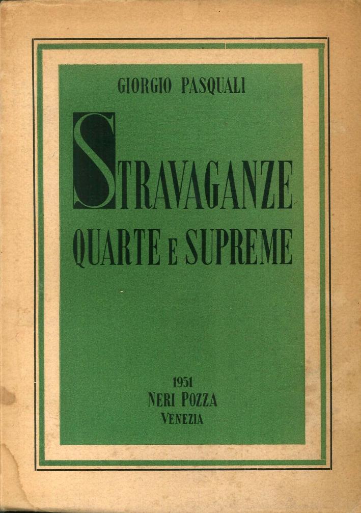 Stravaganze Quarte e Supreme